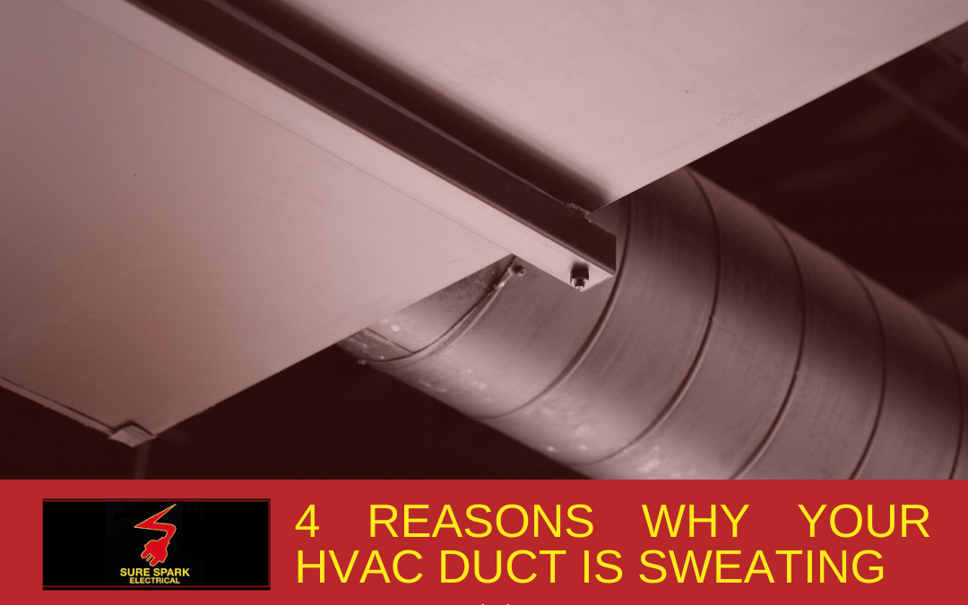 4 Reasons Why Your Ducting Air Conditioner is Sweating
