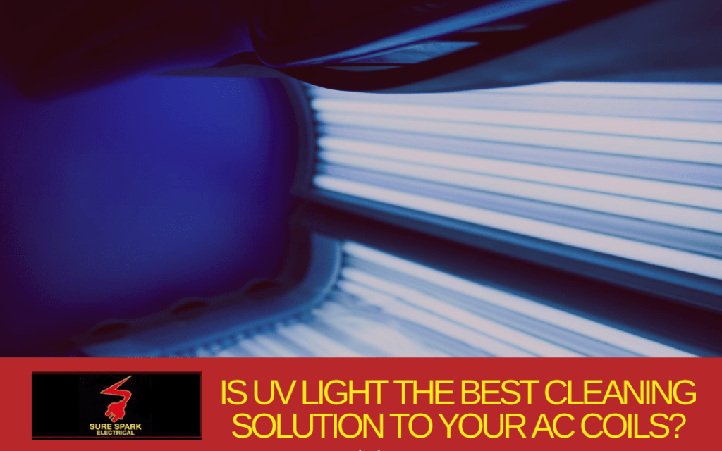 Is UV light the best cleaning solution to your AC coils