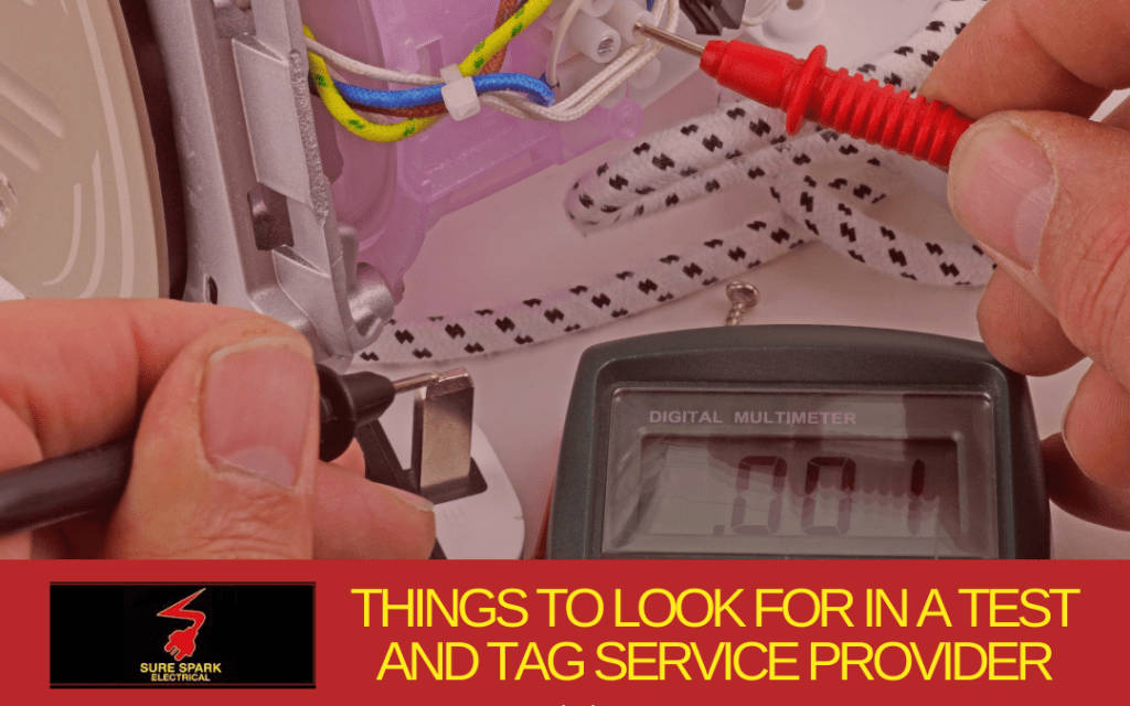 Things to Look for in a Test and Tag Service Provider